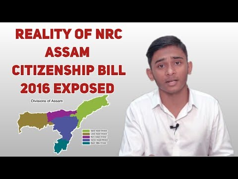 Reality of NRC (Assam) | Citizenship Bill 2016 exposed by- Wali Rahmani