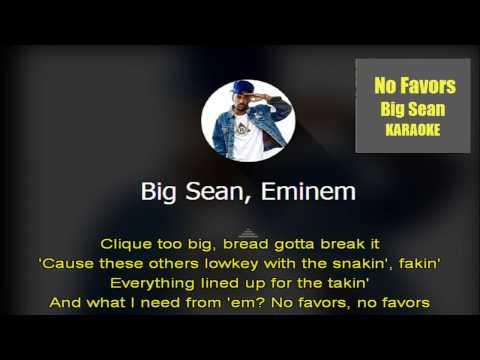 Big Sean - No Favors Feat. Eminem [KARAOKE...