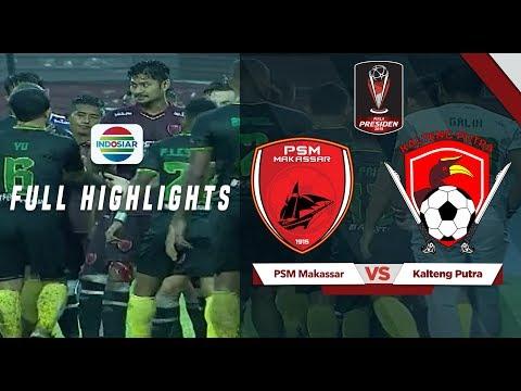 PSM Makassar (0) vs (1) Kalteng Putra - Full Highlights | Piala Presiden 2019