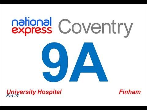 National Express Coventry: Route #9A (University Hospital - Finham) [Part 1/3]