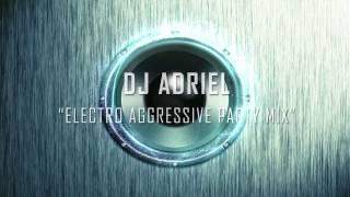 Electro Aggressive Party Mix... (Virtual Dj) Dj Adriel Tisera