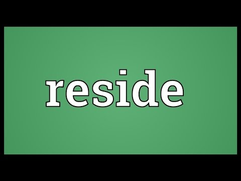 Reside Meaning