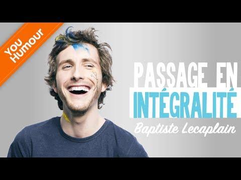 BAPTISTE LECAPLAIN - Passage en intégralité