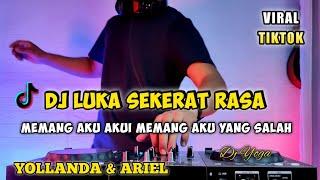 Download Dj LUKA SEKERAT RASA (YOLLANDA & ARIEF) MEMANG AKU AKUI AKULAH YANG BERSALAH REMIX VIRAL TIKTOK