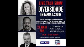 TALK SHOW - 27 MAIO 2020 - DIVERSIDADE EM FARMA & SAÚDE