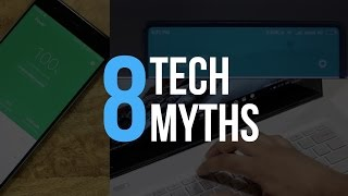 8 Tech Myths You Should Stop Believing