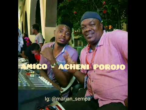 PRINCE AMIGO - ACHENI POROJO  .  OFFICIAL TAARAB CLEAN AUDIO HD