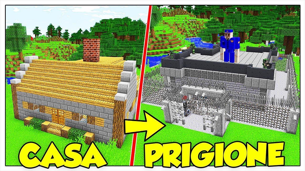 Trasformiamo la mia casa in prigione minecraft ita for Come progettare la mia casa