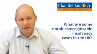 What are some notable recognisable insolvency cases in the UK?