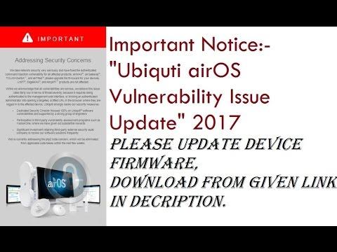 Ubiquiti UBNT AirOS Vulnerability Issue Update Important Notice 2017