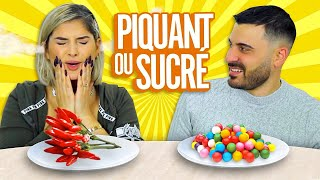 PIQUANT vs SUCRÉ CHALLENGE 🌶  (spicy vs sweet challenge)