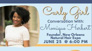 Curly Girl Conversation with Monique Herbert