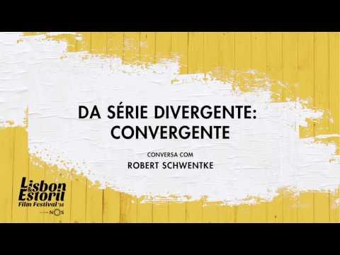 LEFFEST'16 Da Série Divergente: Convergente  Conversa com Robert Schwentke
