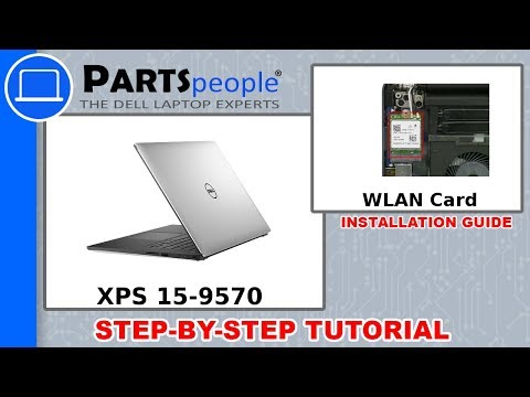Dell XPS 15-9570 (P56F002) Wireless WLAN Card Removal and