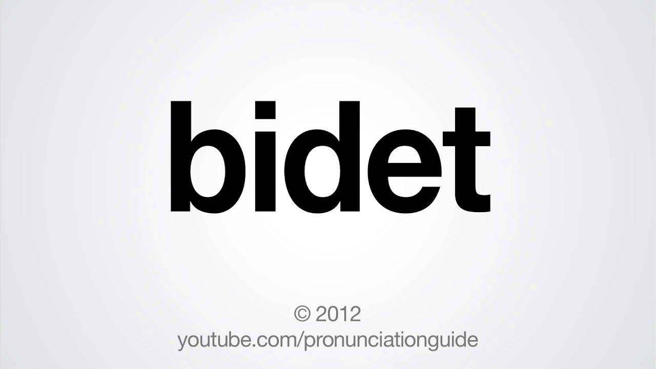 How to Pronounce Bidet