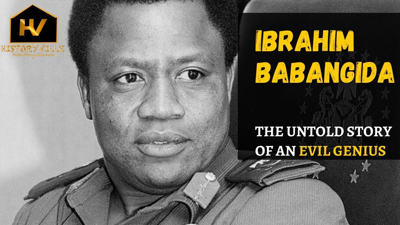 Download Ibrahim Babangida: The Untold Story of an Evil Genius