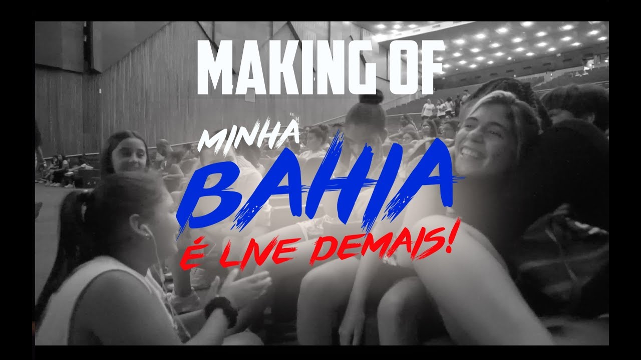 MINHA BAHIA É LIVE DEMAIS - MAKING OF (Live2dance)
