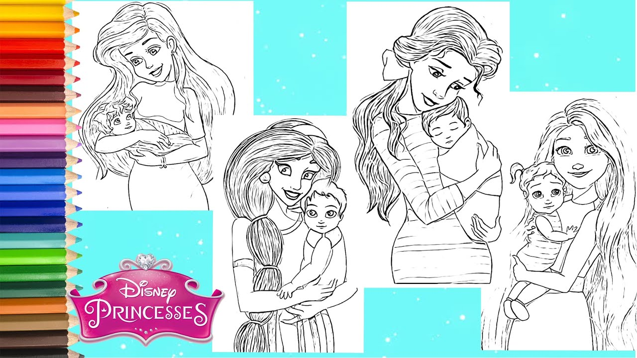Coloring Disney Princess with Baby - If Disney Princesses had Babies Coloring  Page - YouTube