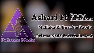 Ashari Ft Emma Primadona - Mallaka Ri Bura'ne Paodo  (Jay Raja Cover)  | Prisma Nada Entertainment MP3