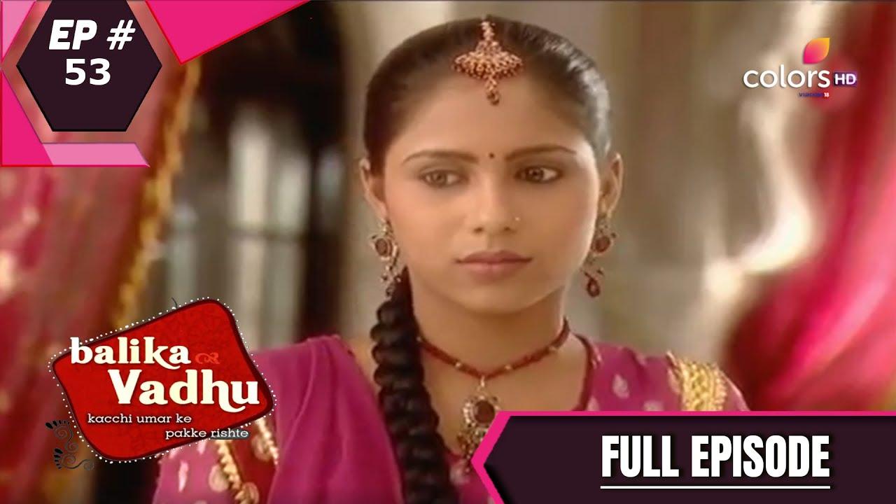 Download Balika Vadhu | बालिका वधू | Episode 53