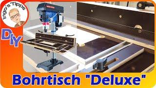 Bohrtisch Bohranschlag für die Standbohrmaschine selber Bauen mit vielen Extras DIY  | IngosTipps