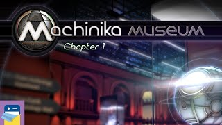 Machinika Museum: Chapter 1 Walkthrough Guide & Gameplay (by Littlefield Studio)