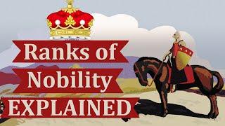 Ranks of Nobility, Explained