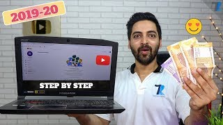 How To Start A YouTube Channel & Earn Money In India [2019-20]
