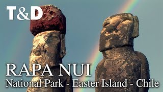 Rapa Nui National Park Easter Island - Chile