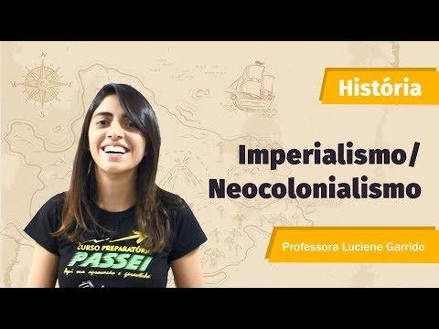 Imperialismo/Neocolonialismo - Profª. Luciene Garrido - Curso Preparatório Passei