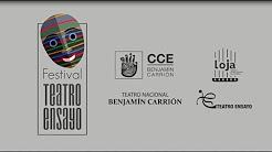 Festival Teatro Ensayo, Loja 2018
