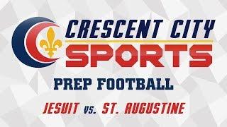 Crescent City Sports Prep Football - Jesuit vs. St. Augustine
