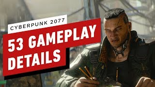 Cyberpunk 2077: 53 Gameplay Details to Know Before E3