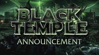Black Temple Trailer 2020 - Announcement