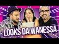 OS PIORES LOOKS DA WANESSA CAMARGO feat. WANESSA CAMARGO | Diva Depressão