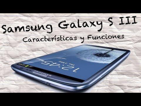 Samsung Galaxy S III - Características y Funciones