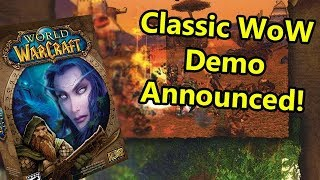 Classic WoW Demo Announced for Blizzcon 2018 | WoWcrendor