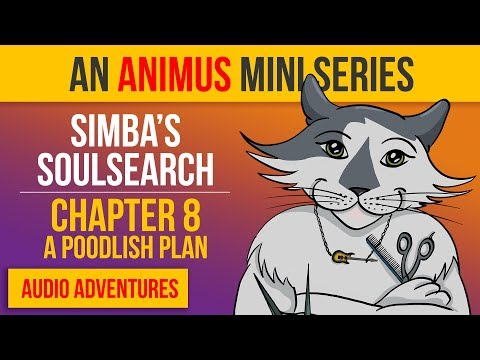 😺 Cat Audiobook Adventure | Simba's Soulsearch – A Poodlish Plan (8 Of 10)