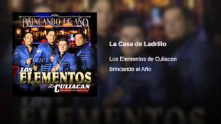 La Casa De Ladrillo - Los Elementos De Culiacan  2015