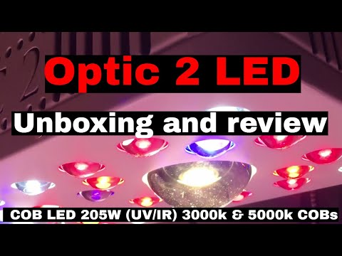 OPTIC 2 LED: Unboxing and COMPLETE review, PAR analyses (Amazing NEW LED SYSTEM)