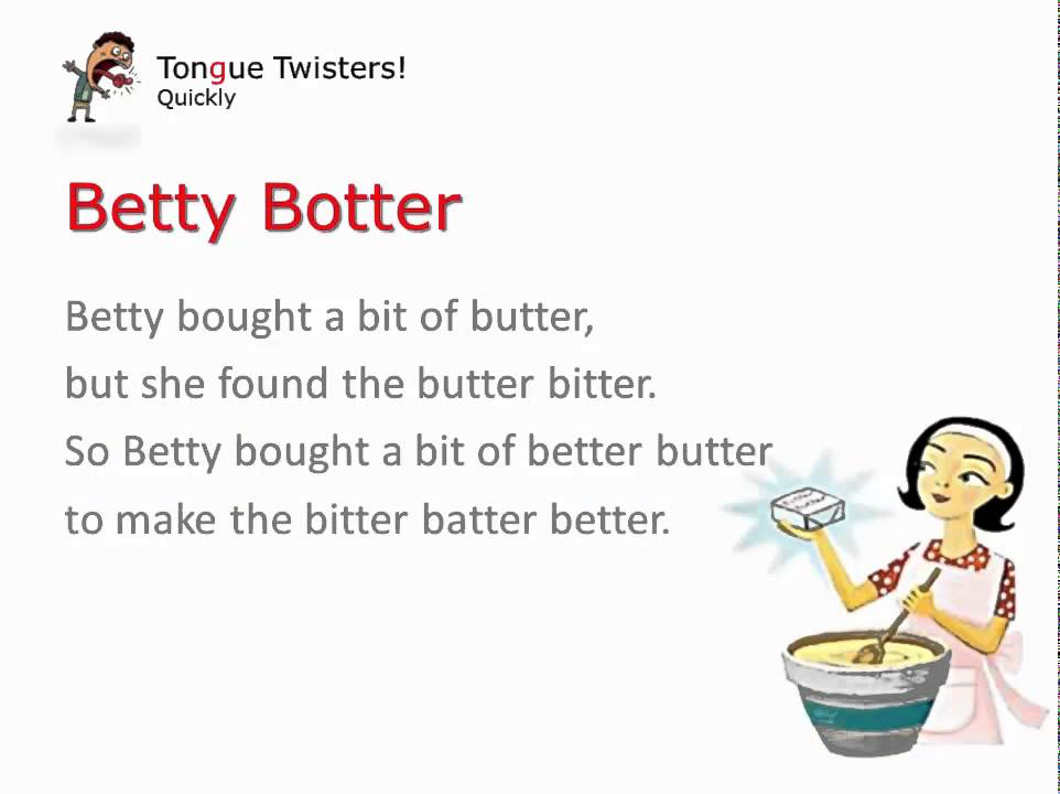 Betty Botter (quickly) Tongue Twister - YouTube