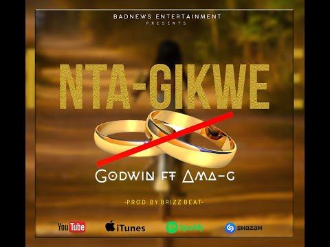 AB Godwin - Ntagikwe ft AMA G ( Official Video Lyrics )
