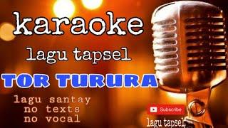 Download Mp3 Tor_turura_karoke_lagu_tapsel_madina_lagu_lama