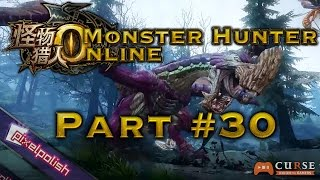 《Monster Hunter Online / 怪物猎人OL》 New Player Experience: Part #30