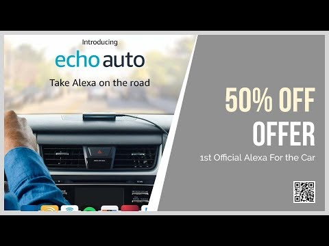 Amazon's Echo Auto | Official Echo for Your Car Announced! 50% Off Offer Now Mp3