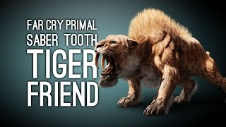 Far Cry Primal Gameplay: SABER TOOTH TIGER FRIEND