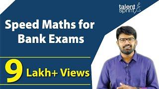 Speed Maths for bank exams | Speed Maths Tricks | TalentSprint