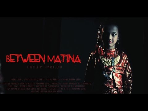 BETWEEN MATINA I NEPALI SHORT MOVIE