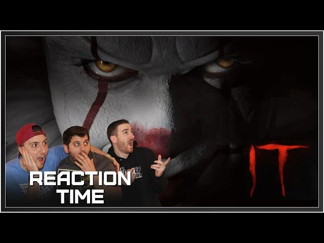 IT Official Teaser Trailer - Reaction Time!