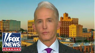 Gowdy on the future of investigations in wake of Mueller report